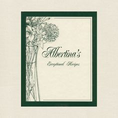 Albertina's Restaurant Exceptional Recipes Cookbook