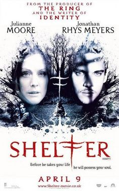 Shelter (2010) ~ Interesting plot keeps you guessing but the end could have been better.