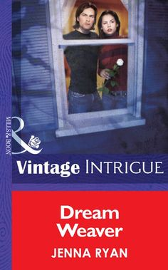Dream Weaver (Mills & Boon Intrigue) (Silhouette Intrigue) eBook: Jenna Ryan: Amazon.co.uk: Kindle Store