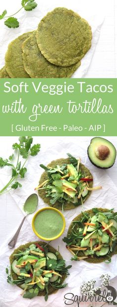 Soft Veggie Tacos with Green Tortillas [ AIP ]