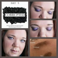 Day 5...corrupted This pigment is one that you want to use in small amounts...a little but goes a long way. Try using it wet with a liner brush to achieve a liquid eye liner. I applied these pigments over our primer and applied regal all over the lid and #corrupted to the crease and outer corners with curious to the brow bone...blend as you go. I applied the darker shade first so that it wouldn't over power the purple. Pic of the hand corrupted applied wet w/rose water, over primer & dry.