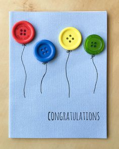 Homemade Cards Discover Say Congratulations with a Button Balloon Card! Fast and Easy Button Balloon Congratulations Card - great for graduation new job or sports teams! Make it with whatever color balloons match your theme - school or team colors. Handmade Birthday Cards, Greeting Cards Handmade, Diy Birthday, Funny Birthday, Birthday Sayings, Sister Birthday, Birthday Images, Button Cards, Button Christmas Cards
