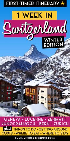 My 7 Days in Switzerland Itinerary covers the best things to do in Switzerland. Explore Bern, Zurich, Zermatt, Lucerne, Geneva, Jungfraujoch and Interlaken in one week during a Switzerland  winter | The Invisible Tourist #switzerlandtravel #switzerlanditinerary #visitswitzerland #thingstodoinswitzerland #switzerlandguide #invisibletourism #bern #lucerne #geneva #zurich #jungfraujoch #interlaken #zermatt #swissalps