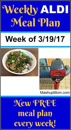 Weekly ALDI Meal Plan week of 3/19/17 - 3/25/17 -- Six complete dinners for four, $60 out the door! Save time and money with meal planning. http://www.mashupmom.com/weekly-aldi-meal-plan-week-31917-32517/ Aldi Recipes, Easy Recipes, Dinner Recipes, Free Meal Plans, Budget Meals, Budget Recipes, Groceries Budget, Family Recipes, Weekly Menu