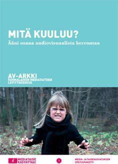 Mitä kuuluu? Mediataidetta hyödyntävä opetuspaketti, joka käsittelee äänen merkitystä osana audiovisuaalista tarinankerrontaa. HUOM AV-arkki.fi/edu -palvelun opetusmateriaalit ovat vapaasti käytettävissä suomalaisissa alakouluissa ja muussa lapsille ja nuorille suunnatussa taide- ja mediakasvatuksessa. Käyttöoikeus ainoastaan käyttäjäksi REKISTERÖITYNEET opettajat. Kaikenlainen kaupallinen hyödyntäminen on kielletty. Opetuksen tulee olla lapsille sekä heidän vanhemmilleen ilmaista.