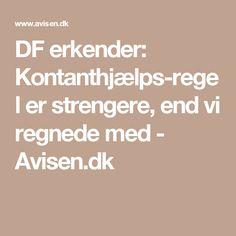 DF erkender: Kontanthjælps-regel er strengere, end vi regnede med - Avisen.dk