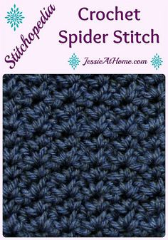 Stitchopedia ~ Crochet Spider Stitch from Jessie At Home video and photo tutorial
