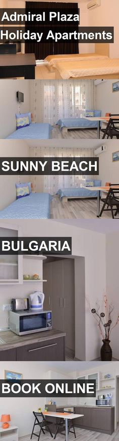 Hotel Admiral Plaza Holiday Apartments In Sunny Beach Bulgaria For More Information Photos Reviews And Best Prices Holiday Apartments Apartment Sunny Beach