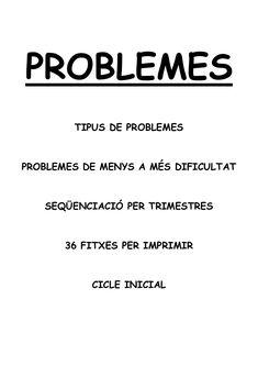 FITXES DE PROBLEMES SEQÜENCIATS PER A PRIMER DE CICLE INICIAL DE PRIMÀRIA