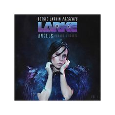 b9d6a7d30e Betsie Larkin - Angels Humans   Robots (CD)