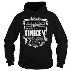 TINKEY Pretty - TINKEY Last Name, Surname T-Shirt