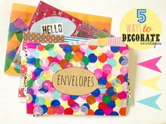 The Craft Revival: 5 ways to decorate envelopes