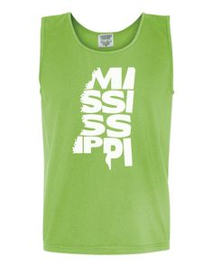 Custom Mississippi Home Comfort Color Tank by SqueegeeTeesDesigns