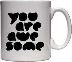 Bahcevski - You Are Awesome - Kendin Tasarla - Beyaz Kupa