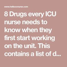 8 Drugs every ICU nurse needs to know when they first start working on the unit…. 8 Drugs every ICU nurse needs to know when they first start working on the unit. This contains a list of drugs and the arrhythmia that it treats. Nursing Classes, Nursing Tips, Nursing Notes, Nursing Degree, Nursing Career, Nursing Schools, Nursing Assessment, Cardiac Nursing, Geriatric Nursing
