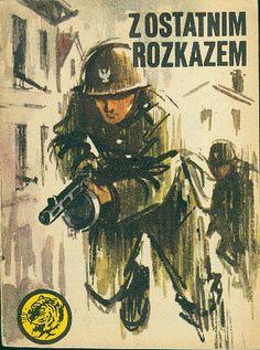 Z ostatnim rozkazem, Ryszard Zgórecki, MON, 1982, http://www.antykwariat.nepo.pl/z-ostatnim-rozkazem-ryszard-zgorecki-p-14832.html