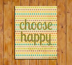 Choose Happy Printable Art Print Instant Download by dodidoodles, $5.00