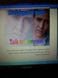 """jonathanleary: """" my friend had to make a poster to promote stress relief and """" THIS GIVES ME SO MUCH STRESS"""