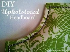 DIY Projects Highlights Thanks for the feature Traci! Check out all the other great projects ~ Best DIY Projects of July!Thanks for the feature Traci! Check out all the other great projects ~ Best DIY Projects of July! Diy Headboards, Headboard Ideas, Upholstered Headboards, Headboard Designs, Bedroom Ideas, Bedroom Decor, Green Headboard, Nailhead Headboard, Wood Headboard