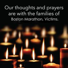 Our thoughts and prayers are with those at the Boston Marathon. Let's all pray for every victim and family!