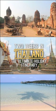 How to spend two weeks in Thailand this holiday itinerary will take you to Bangkok, Kanchanaburi, Ayutthaya, Lopburi and Koh Kood. Travel in Asia.