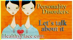 Comprehensive overview of personality disorders; what they are, types and causes, and treatment of personality disorders. Continue reading: www.HealthyPlace.com/personality-disorders/  #personalitydisorders