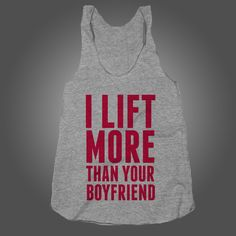 I Lift More Than Your Boyfriend on an Athletic Grey Racerback – Stride Fitness Apparel