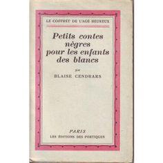 Petits contes nègres pour les enfants des blancs - Les Editions des Portiques - 1928