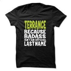TERRANCE BadAss - #dress shirts #t shirts online. MORE INFO => https://www.sunfrog.com/Valentines/TERRANCE-BadAss.html?60505