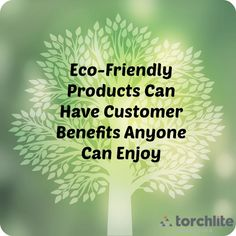 Customer benefits are a big part of eco-friendly carpet cleaning products and services.