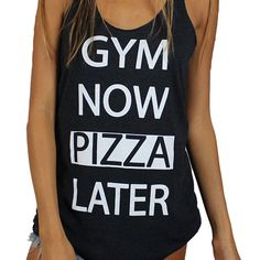 Gym Now Pizza Later A trendy lightweight tank top designed with a round hem and casual racerback is what every wardrobe needs. From Clothing By OWL - Scoop neckline - Pullover style - Sleeveless - Rac
