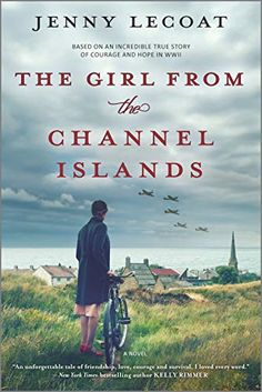 The Girl from the Channel Islands: A WWII Novel by Jenny Lecoat Book Club Books, Book Lists, New Books, Good Books, Books To Read, Book Nerd, Reading Lists, Reading Time, Latest Books