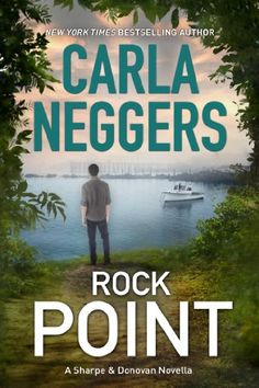 Free Kindle Book For A Limited Time : Rock Point (Sharpe & Donovan) by Carla Neggers