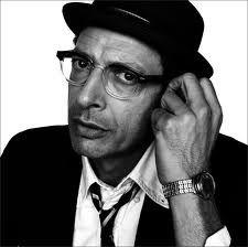 Jeff Goldblum - I love this whackjob!