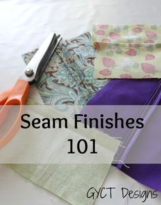 Top 5 seam finishes for garment sewing! By Chelsea of GTCD.com on sewmccool.com. :)