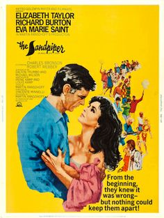 THE SANDPIPER (1965) - Elizabeth Taylor - Richard Burton - Eva Marie Saint - Charles Bronson - Robert Webber - Produced by Martin Ransohoff - Directed by Vincente Minelli - MGM - Movie Poster.