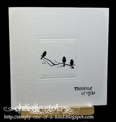 Small card simply embossed with a Nestie to frame the tiny stamp with three bird silhouettes, accompanied with a three word sentiment.