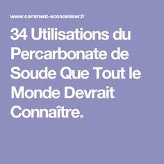 34 Utilisations du Percarbonate de Soude Que Tout le Monde Devrait Connaître.