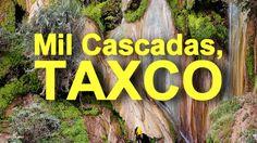 Mil Cascadas en Taxco
