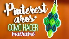Aros pinterest ♥︎ macramé | Como hacer | How to