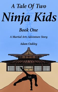 Inner Peace, Martial Arts, Ninja, Adventure, Books, Kids, Cover, Young Children, Libros