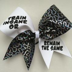 Train insane or remain the same cheer bow. Just leave a note if you want to change colors.