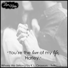 Love Note: Tyson to Harley – Where We Belong by K.L. Grayson