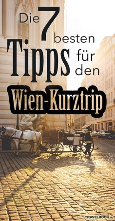 The 7 best tips for a short trip to Vienna - Reiseziele Europa Europe Destinations, Holiday Destinations, New York Tipps, Madrid Restaurants, Empire Ottoman, Empire Romain, Travel Tags, Famous Beaches, Destination Voyage