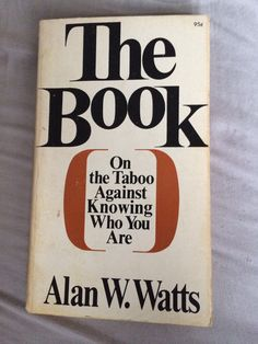 The most amazing Alan Watts. His talk on YouTube and books will change your life.  He was so ahead of his time.  If you are not familiar with him, expose yourself to him and let me know what you think. - Deborah Jaffe