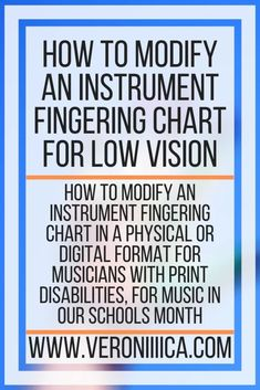 How To Modify An Instrument Fingering Chart For Low Vision. How to modify an instrument fingering chart in a physical or digital format for musicians with print disabilities, for Music in our schools month 504 Plan, Special Education, Physics, High School, Instruments, Chart, Writing, How To Plan, Digital