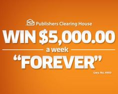 PCH $5000 a Week Forever Sweepstakes Gwy.6900