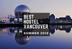 Best Hostels In Vancouver Canada For Backpackers (SUMMER 2018) https://t.co/qvAa9IOKyL https://t.co/RLv1omftOQ