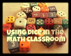 """Using Dice in My Math Classroom-- I've never even heard of buying a """"Pound-O-Dice""""! GREAT ideas here!"""