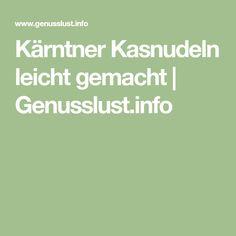 Kärntner Kasnudeln leicht gemacht | Genusslust.info Essen, Recipies